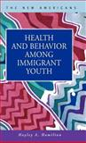 Health and Behavior among Immigrant Youth, Hamilton, Hayley A., 1593320973