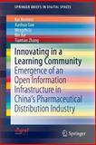 Innovating in a Learning Community : Emergence of an Open Information Infrastructure in China's Pharmaceutical Distribution Industry, Reimers, Kai and Guo, Xunhua, 3319050974