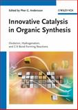 Innovative Catalysis in Organic Synthesis, , 3527330976