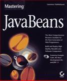 Mastering JavaBeans, Vanhelsuwe, Laurence, 0782120970