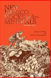New Mexico Rocks and Minerals Guide : A Guidebook, Kimbler, Frank S. and Narsavage, Robert J., Jr., 0913270970