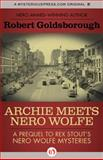 Archie Meets Nero Wolfe, Robert Goldsborough, 1453270973