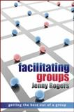 Facilitating Groups, Rogers, Jenny, 0335240976
