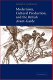 Modernism, Cultural Production, and the British Avant-garde, Comentale, Edward P., 0521120977