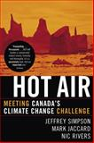 Hot Air, Mark Jaccard and Nic Rivers, 0771080972