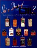 Got a Drop of Oil?, David J. Moncrief, 0895380978