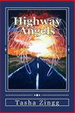 Highway Angels, Tasha Zingg, 1481810979