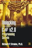 Unlocking Microsoft C# v2. 0 Programming Secrets, Richard P. Braden, 1556220979