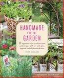 Handmade for the Garden, Susan Guagliumi, 161769097X