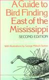 A Guide to Bird Finding East of the Mississippi, Olin S. Pettingill, 0195020979
