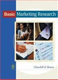 Basic Marketing Research, Churchill, Gilbert A. and Brown, Tom, 0324190972