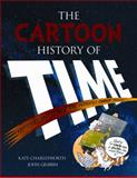 The Cartoon History of Time, Kate Charlesworth and John Gribbin, 0486490971