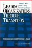 Leading Organizations Through Transition 9780761920977