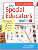 The Special Educator's Toolkit : Everything You Need to Organize, Manage, and Monitor Your Classroom, Golden, Cindy, 1598570978