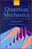 Quantum Mechanics : Classical Results, Modern Systems, and Visualized Examples, Robinett, Richard W., 0198530978