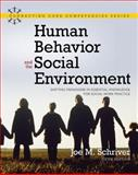 Human Behavior and the Social Environment : Shifting Paradigms in Essential Knowledge for Social Work Practice, Schriver, Joe M., 0205520979