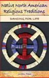 Native North American Religious Traditions, Jordan Paper, 0275990974