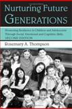 Nurturing Future Generations, Rosemary Thompson, 041595097X