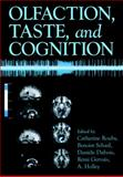 Olfaction, Taste, and Cognition, , 0521020972