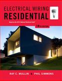 Electrical Wiring Residential, Mullin, Ray C. and Simmons, Phil, 1285170970