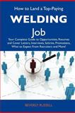 How to Land a Top-Paying Welding Job, Beverly Russell, 1486140971