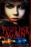 Pulled Back Again, Danielle Bannister, 1490930973