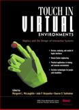 Touch in Virtual Environments : Haptics and the Design of Interactive Systems, McLaughlin, Margaret L. and Hespanha, Joao, 0130650978