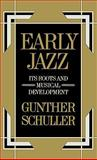 Early Jazz, Gunther A. Schuller, 0195000978