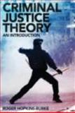Criminal Justice Theory : An Introduction, Burke, Roger Hopkins, 0415490979