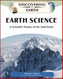 Earth Science : A Scientific History of the Solid Earth, Allaby, Michael, 0816060975