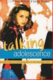 Talking Adolescence : Perspectives on Communication in the Teenage Years, Williams, Angie and Thurlow, Crispin, 082047097X