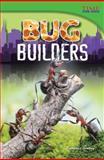 Bug Builders, Timothy Bradley, 1480710970