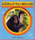 Naturally Wild Musicians, Peter Christie, 155451097X