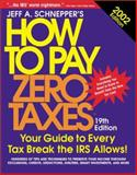 How to Pay Zero Taxes 2002, Schnepper, Jeff, 0071380981
