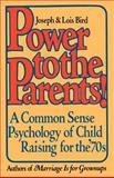 Power to the Parents!, Joseph Bird and Lois Bird, 0385520980