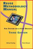 Reuse Methodology : For System-on-a-Chip Designs, Keating, Michael and Bricaud, Pierre, 0387740988