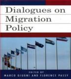 Dialogues on Migration Policy, Giugni, Marco, 0739110985
