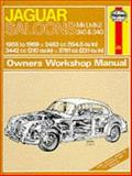 Haynes Jaguar Sedans Mk I, Mk II, 240 and 340 Owners Workshop Manual, 1955-1969, Haynes, J. H. and Harper, T. W., 0900550988
