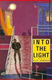Into the Light, Alex Hancock, 0916870987