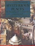 Encyclopedia of Mysterious Places, Robert R. Ingpen, 1586630989