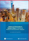 Reform of Ownership in Modern China : A Historical, Political and Economic Analysis, Dongtao, Zou and Rihui, Ouyang, 1844640981