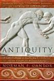 Antiquity, Norman F. Cantor and Norman Cantor, 0060930985