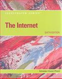 The Internet - Illustrated, Evans, Jessica and Schneider, Gary, 0538750987