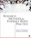 Research Methods for Evidence-Based Practice, Wodarski, John S. and Hopson, Laura M., 141299098X