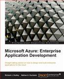 Microsoft Azure : Enterprise Application Development, Dudley, Richard and Duchene, Nathan, 1849680981