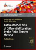 Automated Solution of Differential Equations by the Finite Element Method : The FEniCS Book, , 3642230989