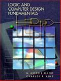 Logic and Computer Design Fundamentals, Mano and Kime, Charles R., 0131820982