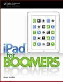 IPad for Boomers, Proffitt, Brian, 1133940986