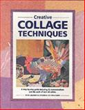 Creative Collage Techniques, Nita Leland and Virginia Lee Williams, 1581800983