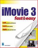 IMovie 3 Fast and Easy, Harreld, Kevin, 1592000983